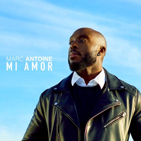 Marc Antoine - Mi Amor